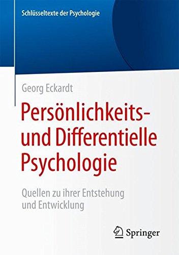 persnlichkeits-und-differentielle-psychologie-quellen-zu-ihrer-entstehung-und-entwicklung-schlsseltexte-der-psychologie