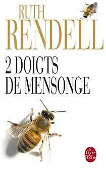 2 doigts de mensonge par Rendell