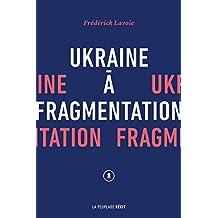 Ukraine à fragmentation