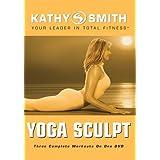 Kathy Smith: Yoga Sculpt