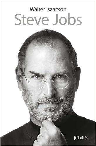 Steve Jobs biographie de Walter Isaacson