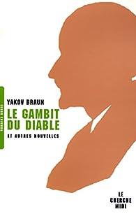 Le gambit du diable par Yakov Braun