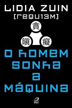 REQU13M - O homem sonha a máquina por [Zuin, Lidia]