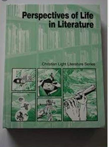 Perspectives of life in literature: A Christian literature textbook (Christian light literature series)