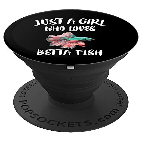 Just A Girl Who Loves Betta Fish Animal Gift - PopSockets Grip and Stand for Phones and Tablets