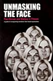 img - for Paul Ekman: Unmasking the Face : A Guide to Recognizing Emotions from Facial Expressions (Paperback); 2015 Edition book / textbook / text book