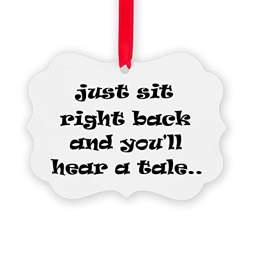 CafePress Just Sit Right Back Christmas Ornament, Decorative Tree Ornament ()