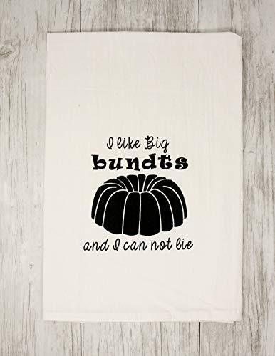 Funny Dishcloth Tea Towel Screen Printed Flour Sack Cotton Kitchen Table Linens I Like Big Bundts and I Can Not Lie