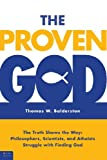 The Proven God, Thomas W. Balderston, 1616636602