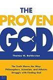 The Proven God, Thomas W. Balderston, 1616636602