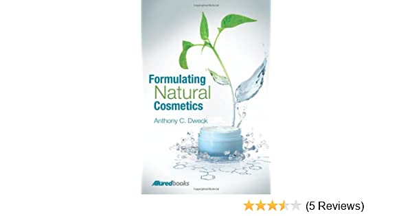Amazon com: Formulating Natural Cosmetics (9781932633757