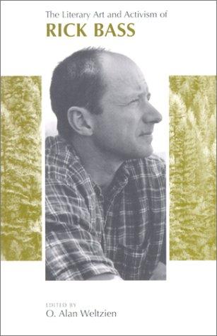 Literary Art and Activism of Rick Bass