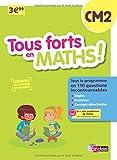 Tous forts en Maths CM2 - Nouveau programme 2016