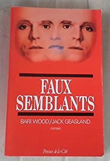 Faux-semblants, Wood, Bari