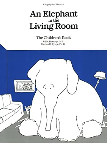 An Elephant In the Living Room The Children's Book (Children Book About Divorce)