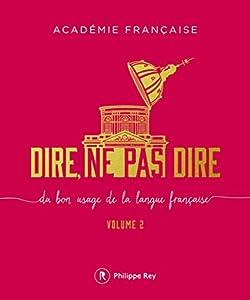 vignette de 'Dire, ne pas dire (Académie française)'