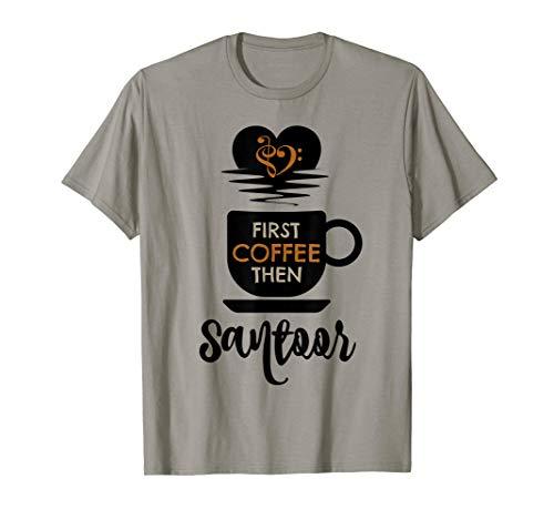 First Coffee Then Santoor Indian Music Lover Bass Clef Heart Santoorist T-Shirt