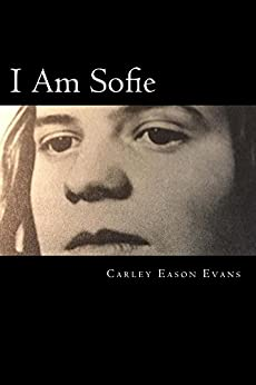 I Am Sofie by [Evans, Carley]