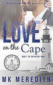 Love on the Cape: an On the Cape novel (Cape Van Buren Book 1)