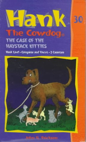 The Case of the Haystack Kitties (Hank the Cowdog) by Brand: Maverick Books