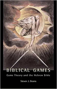 Book Biblical Games: Game Theory and the Hebrew Bible