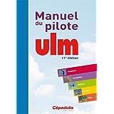 Manuel du pilote ULM - 11e éd