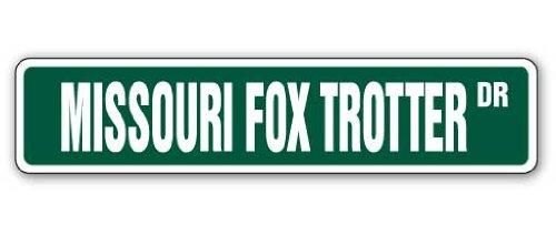MISSOURI FOX TROTTER Street Sign horse farm country