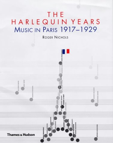 The Harlequin Years : Music in Paris 1917-1929 pdf