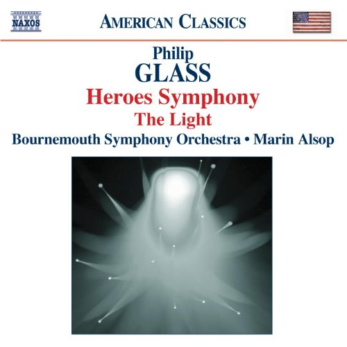 Glass: Symphony No. 4, 'Heroes' / The Light (Philip Heroes Glass)
