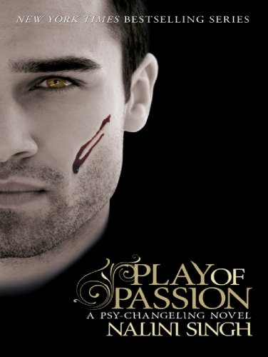 Play of Passion: Book 9 (Psy-Challenging) by [Singh, Nalini]