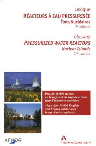 Réacteurs à eau pressurisée : Îlots nucléaires (lexique français-anglais) pdf epub