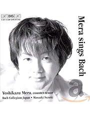 Bach, J.S.: Mera Sings Bach
