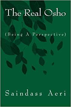 Book The Real Osho: (Being a Perspective)