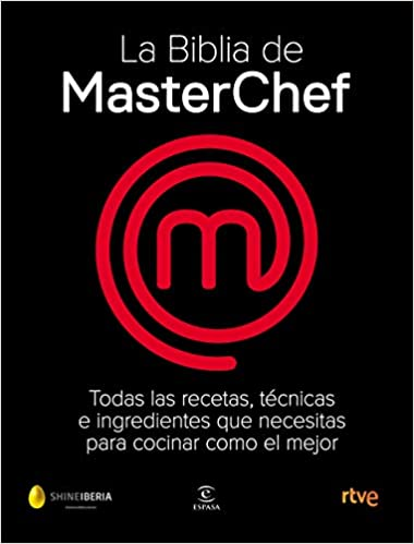 La Biblia de MasterChef (F. COLECCION): Amazon.es: Shine, CR TVE: Libros