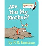 Are You My Mother? (Bright & Early Board Books) (Hardback) - Common