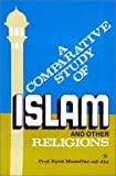 img - for A Comparative Study of Islam and Other Religions book / textbook / text book