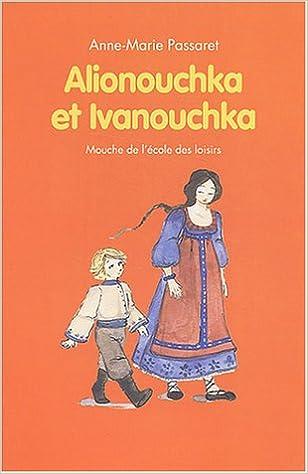 "<a href=""/node/36737"">Alionouchka et Ivanouchka</a>"