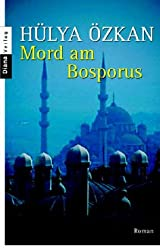 Mord am Bosporus: Roman