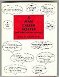 A Man Called Skeeter (And Other Business Musings), George M. Naimark, 0965178404