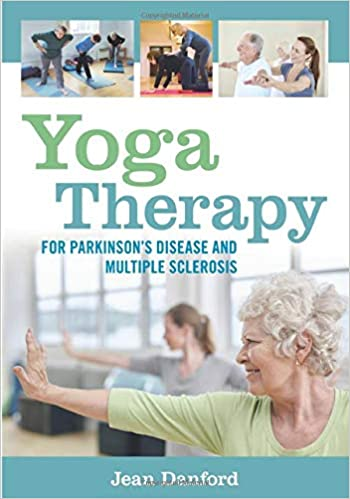 Yoga Therapy for Parkinsons Disease and Multiple Sclerosis ...