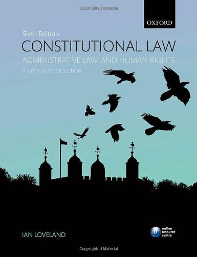 Constitutional Law, Administrative Law, and Human Rights: A critical introduction by Ian Loveland - Loveland Shopping