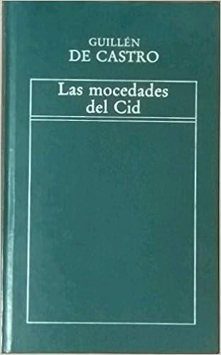 Las Mocedades del Cid Historia de la Literatura Española: Amazon.es: Guillén de Castro: Libros