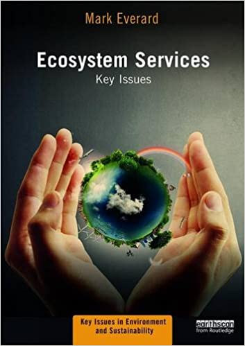 Book Ecosystem Services: Key Issues (Key Issues in Environment and Sustainability)