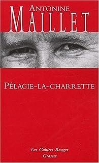 Pélagie-la-Charrette, Maillet, Antonine