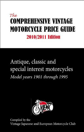 Vintage Japanese Motorcycles (The Comprehensive Vintage Motorcycle Price Guide 2010/2011 Edition: Antique, Classic and Special Interest Motorcycles - Model Years 1901 through 1995 (Comprehensive Vintage Motorcycle Price Guides))