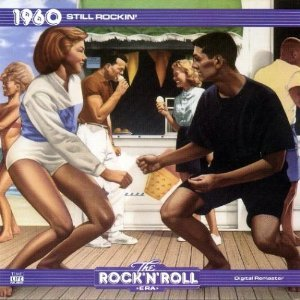The Rock 'N' Roll Era: 1960: Still Rockin'