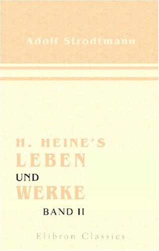 Download H. Heine's Leben und Werke: Band II (German Edition) pdf