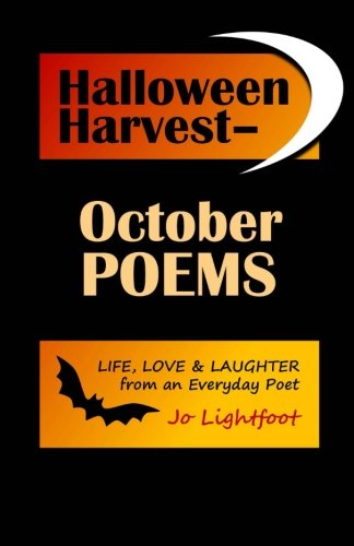 Halloween Harvest-October Poems: Life, Love & Laughter from an Everyday Poet -