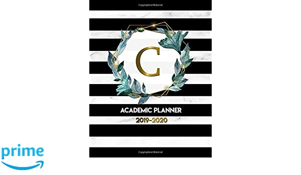 2019-2020 Academic Planner: Monogram Initial Letter C Weekly ...
