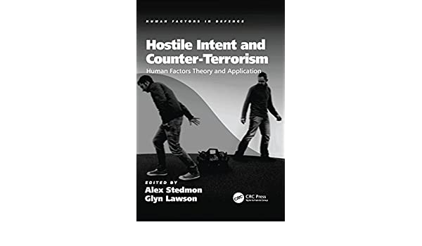 Hostile Intent and Counter-Terrorism: Human Factors Theory ...